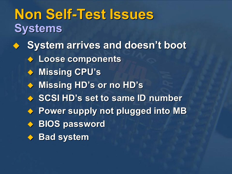 Non Self-Test Issues Systems