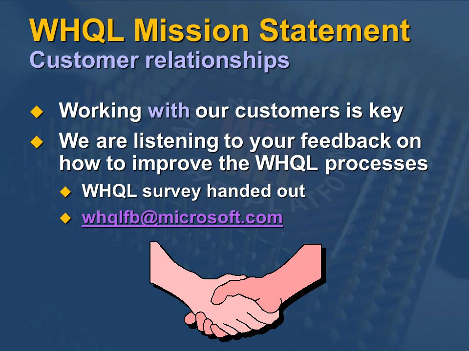 WHQL Mission Statement Customer relationships
