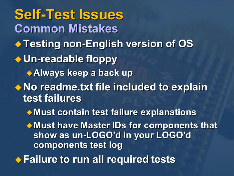 Self-Test Issues Common Mistakes