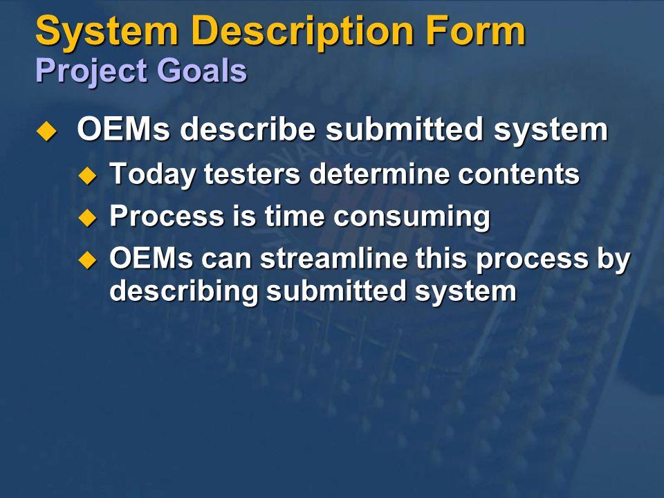System Description Form Project Goals