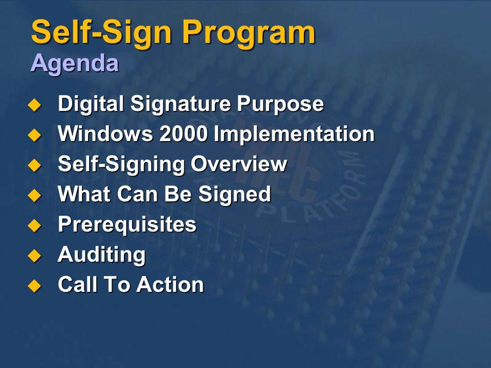Self-Sign Program Agenda