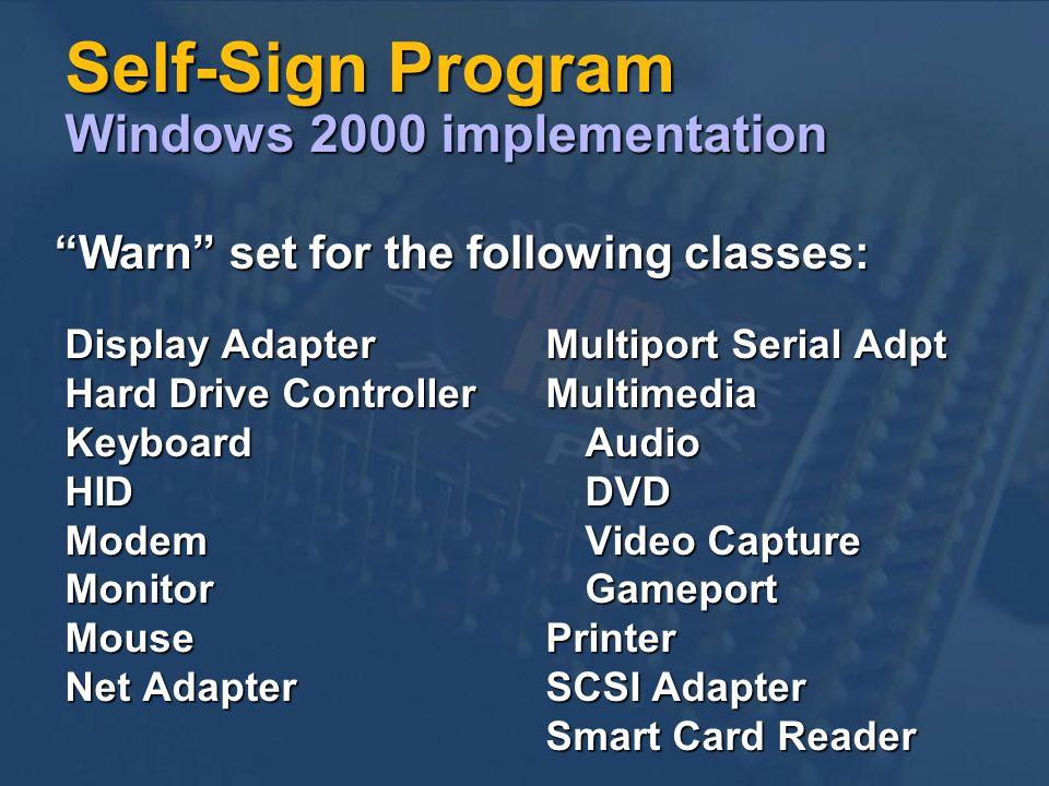 Self-Sign Program Windows 2000 implementation