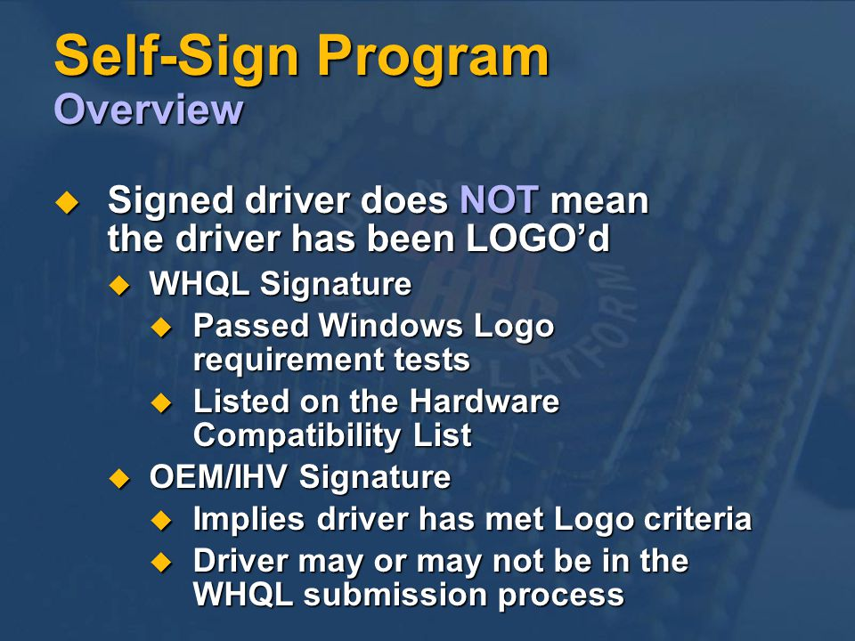 Self-Sign Program Overview