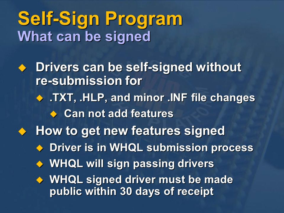 Self-Sign Program What can be signed