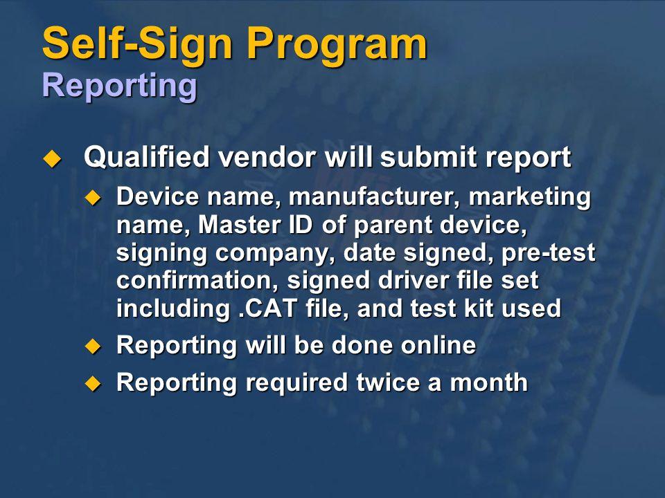 Self-Sign Program Reporting