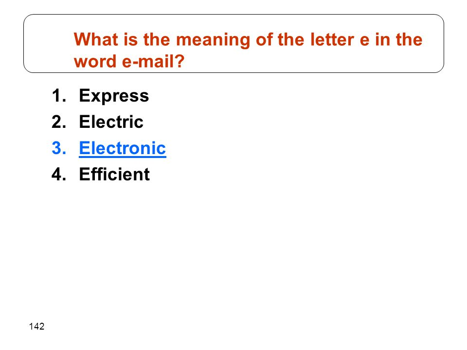 What is the meaning of the letter e in the word e-mail