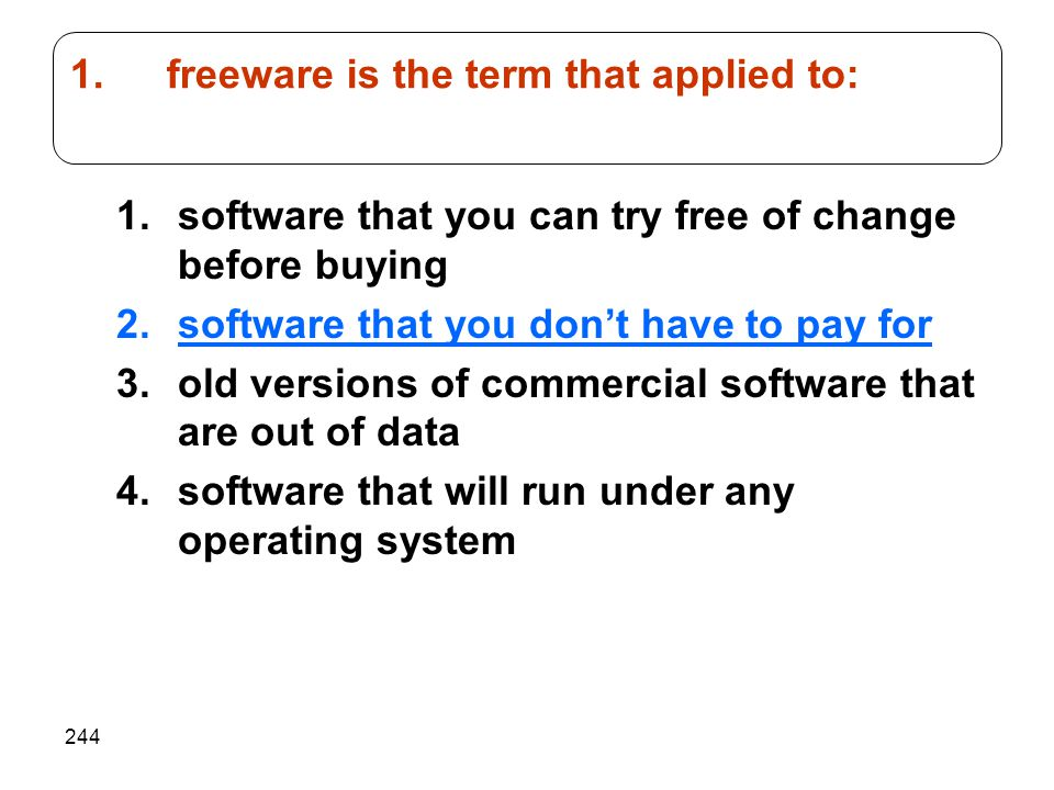 freeware is the term that applied to: