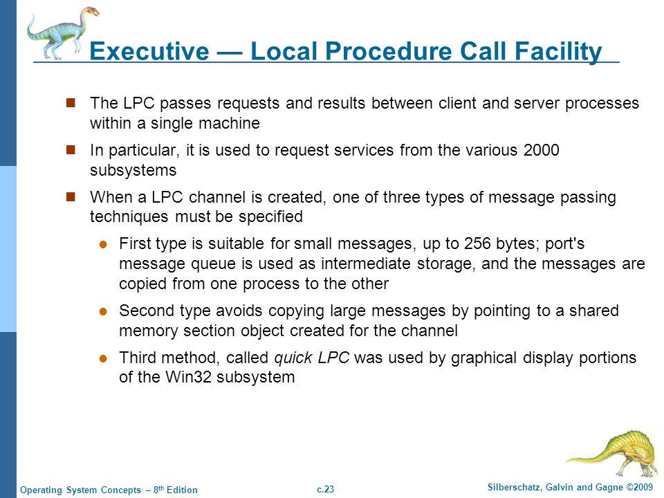 Executive — Local Procedure Call Facility