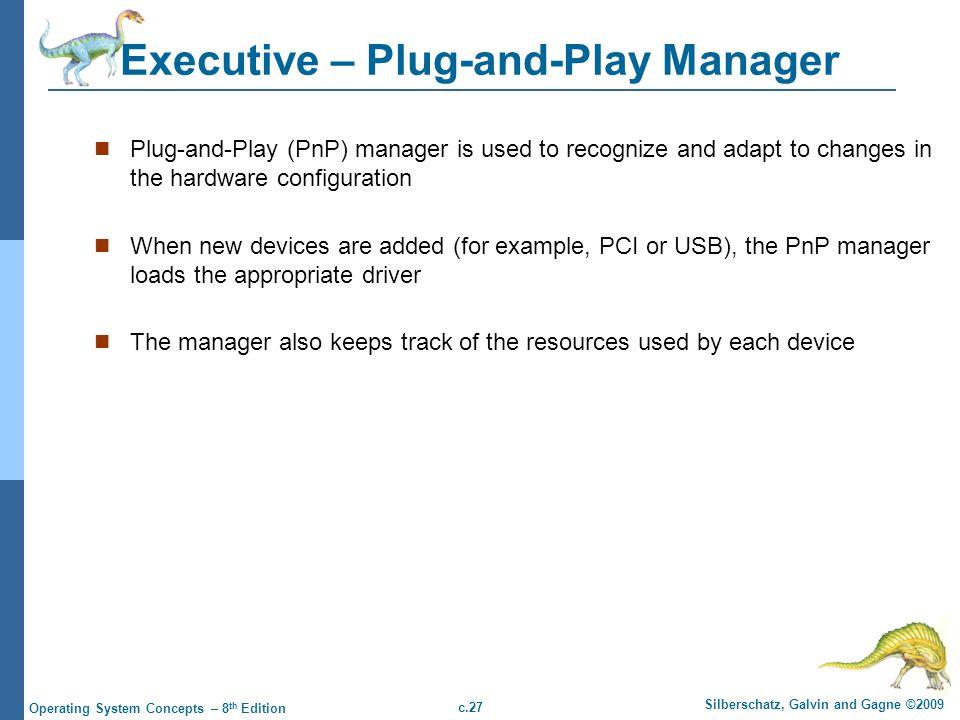 Executive – Plug-and-Play Manager