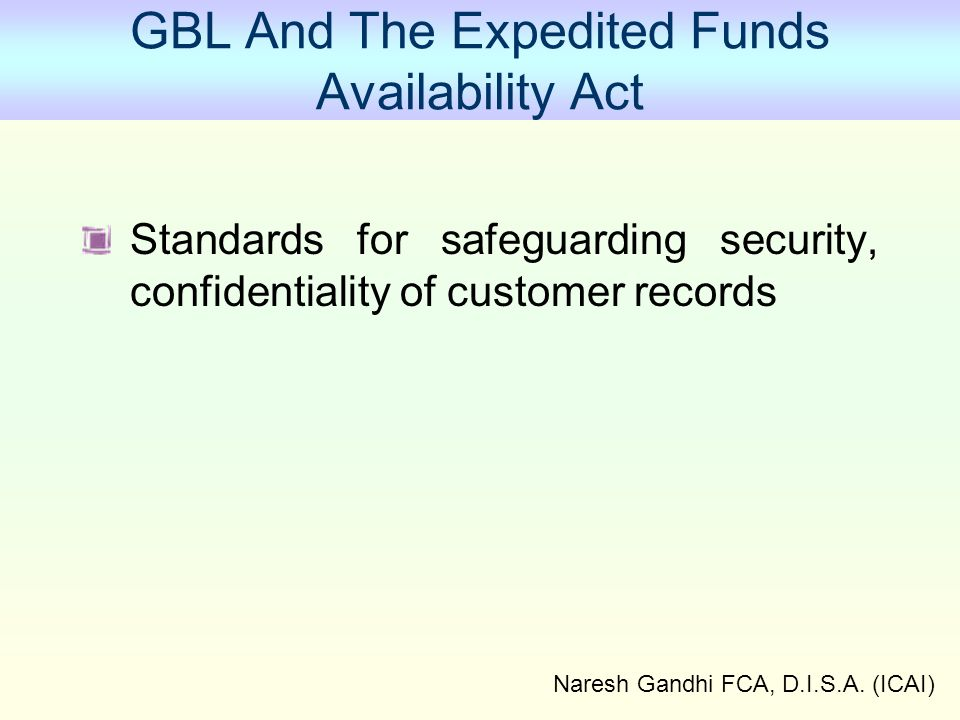 GBL And The Expedited Funds Availability Act