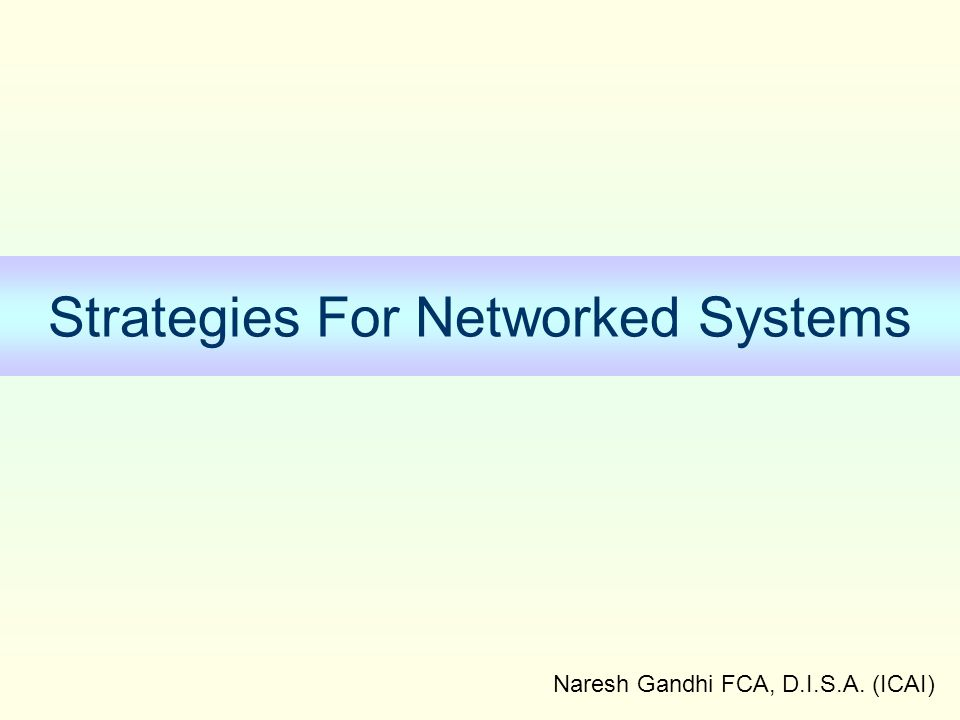 Strategies For Networked Systems