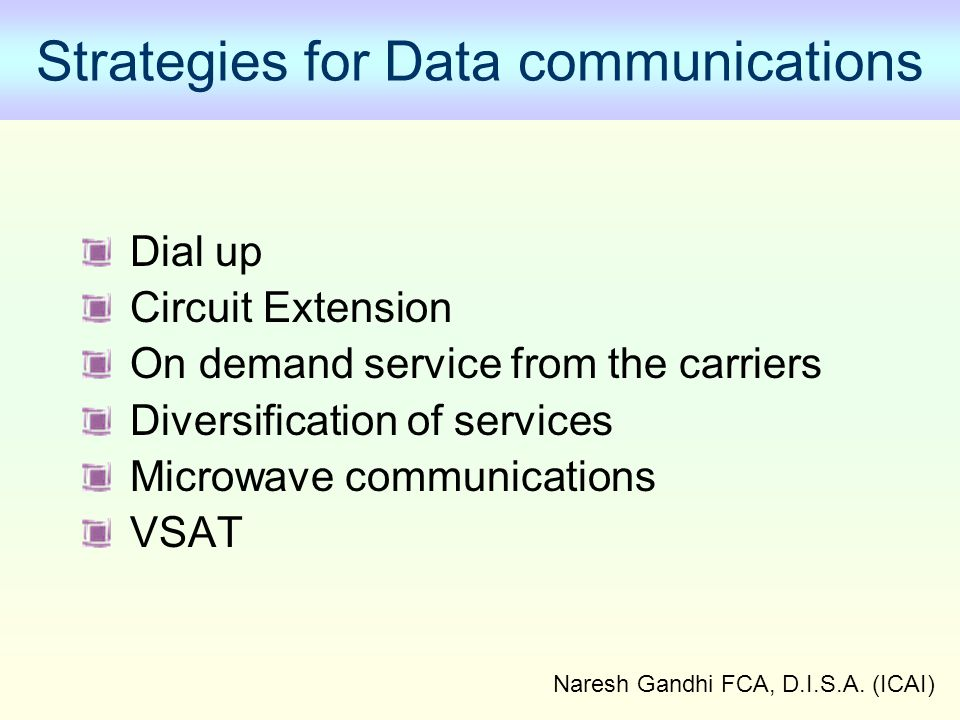 Strategies for Data communications