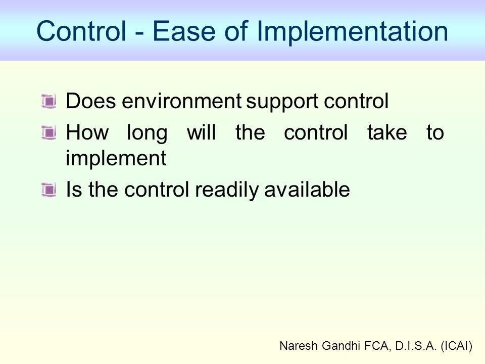 Control - Ease of Implementation