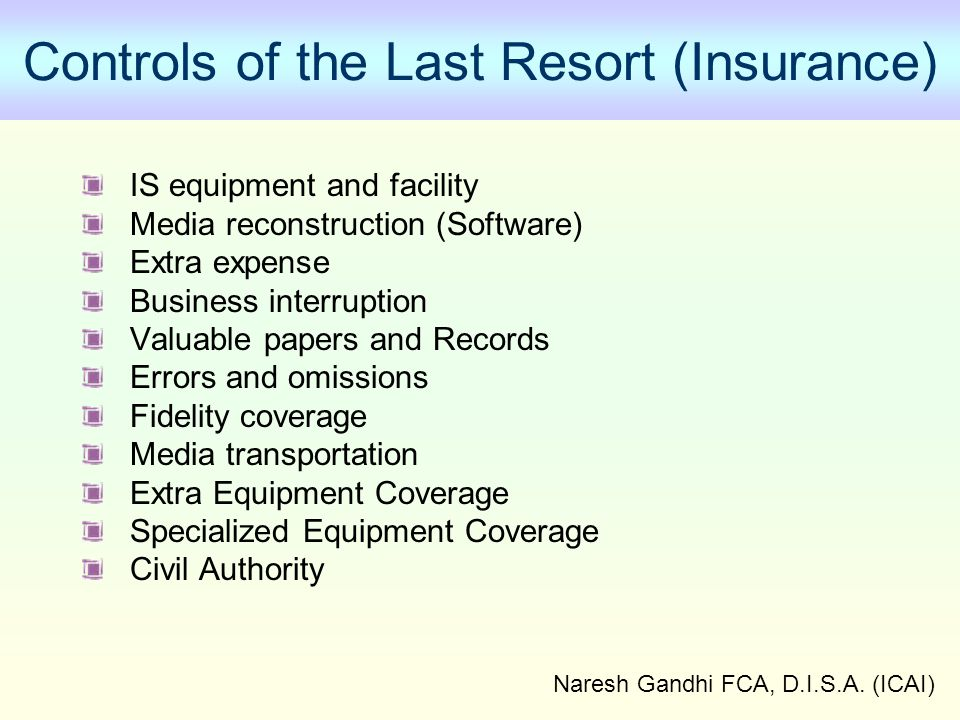Controls of the Last Resort (Insurance)