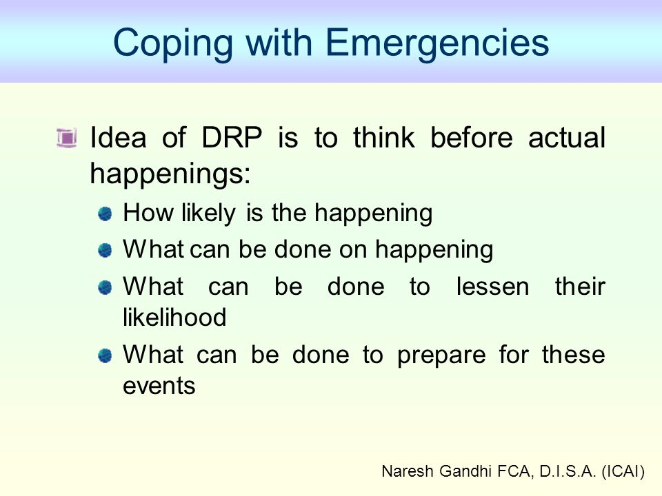 Coping with Emergencies