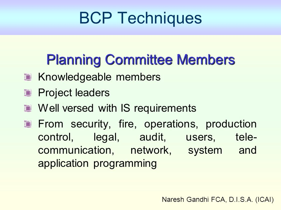 BCP Techniques Planning Committee Members Knowledgeable members