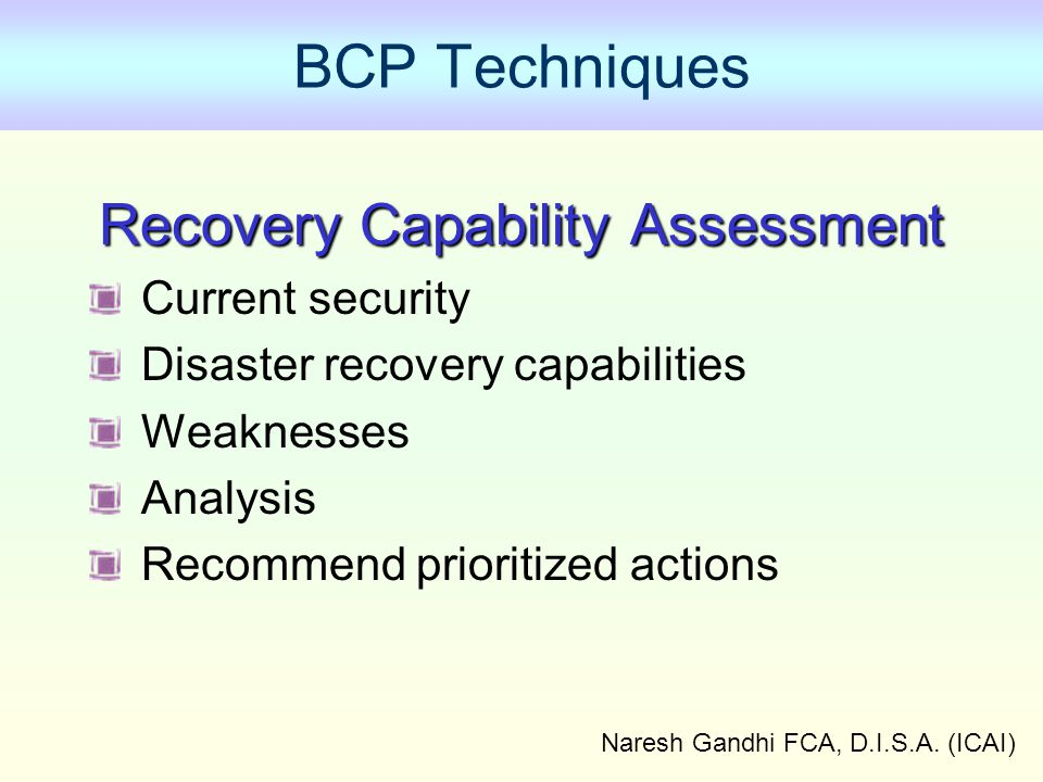 BCP Techniques Recovery Capability Assessment Current security