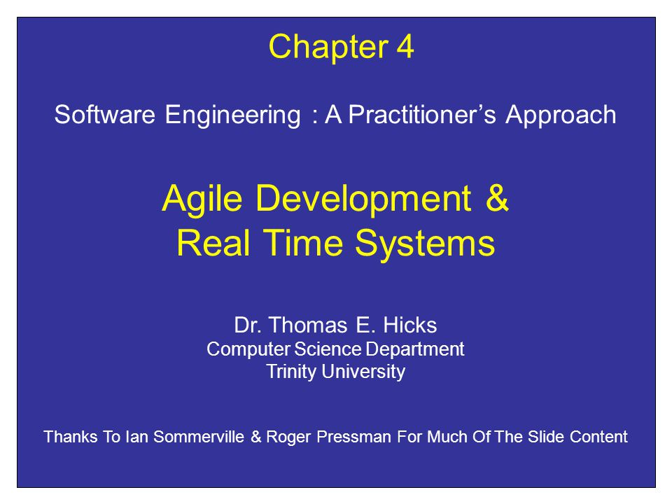 Agile Development & Real Time Systems