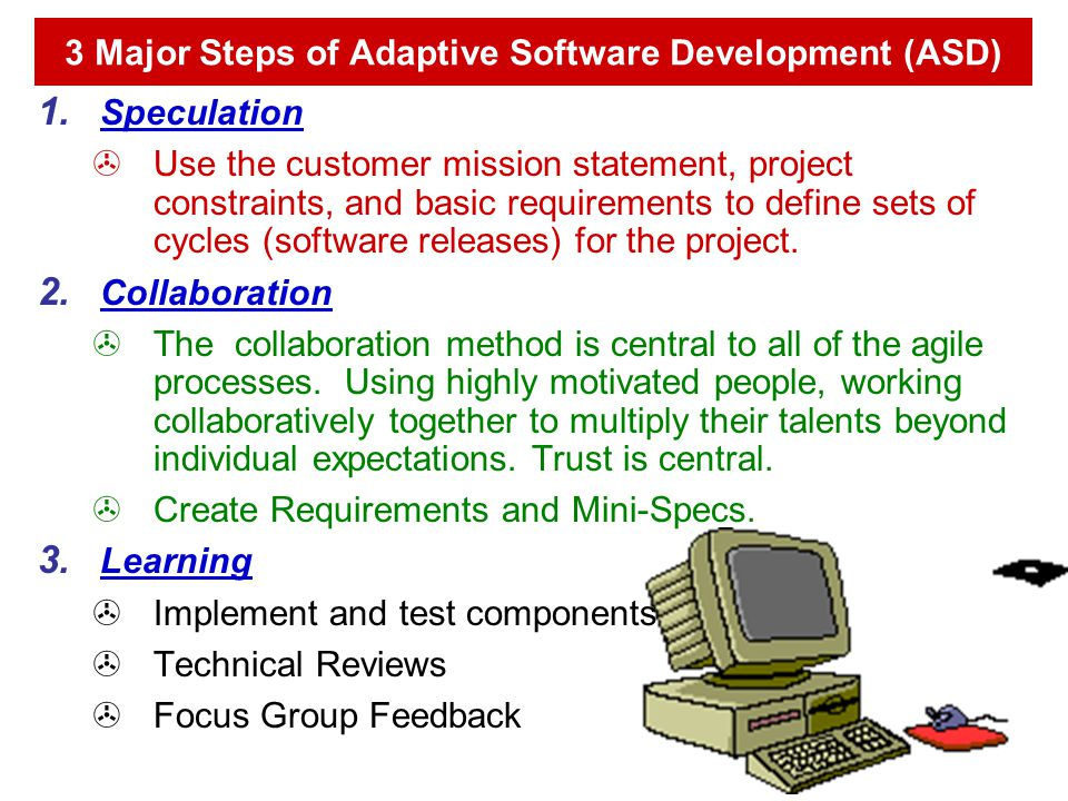 3 Major Steps of Adaptive Software Development (ASD)