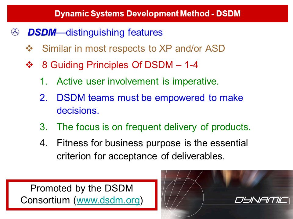 Dynamic Systems Development Method - DSDM