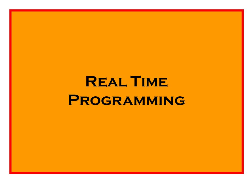 Real Time Programming
