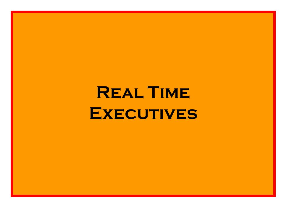 Real Time Executives