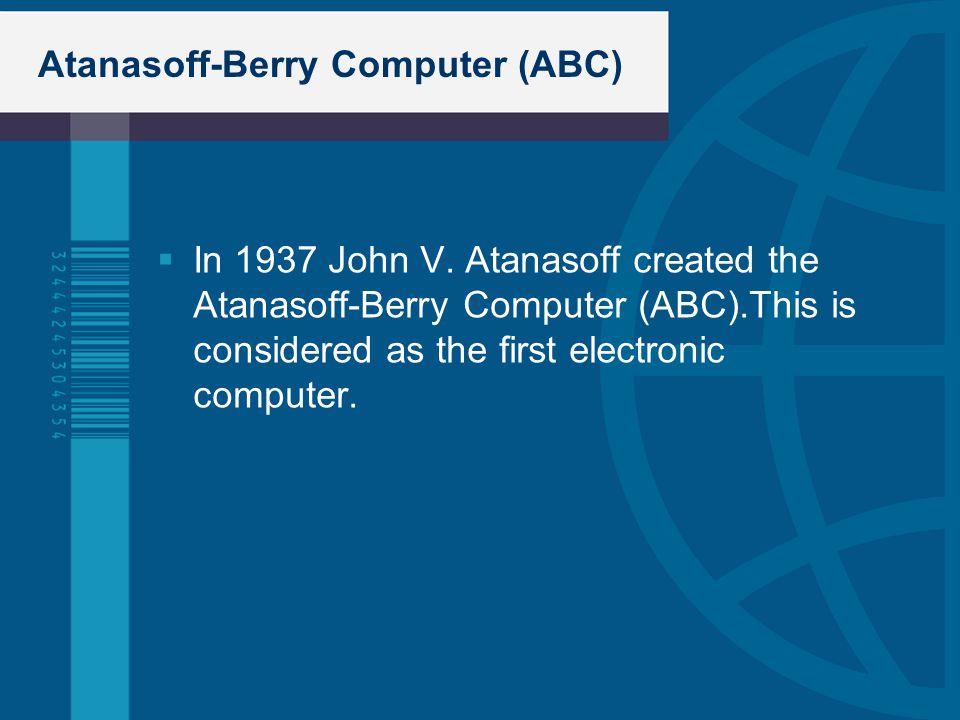Atanasoff-Berry Computer (ABC)