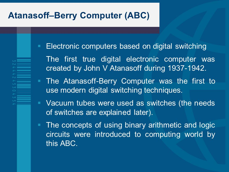 Atanasoff–Berry Computer (ABC)