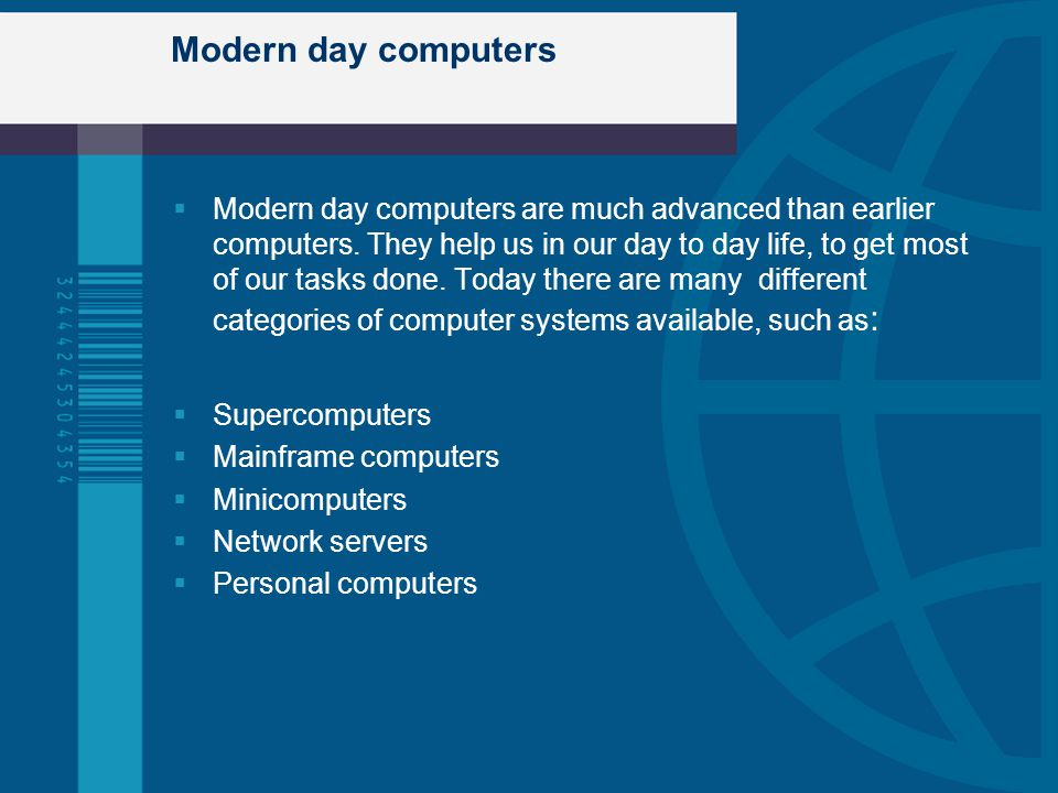 Modern day computers