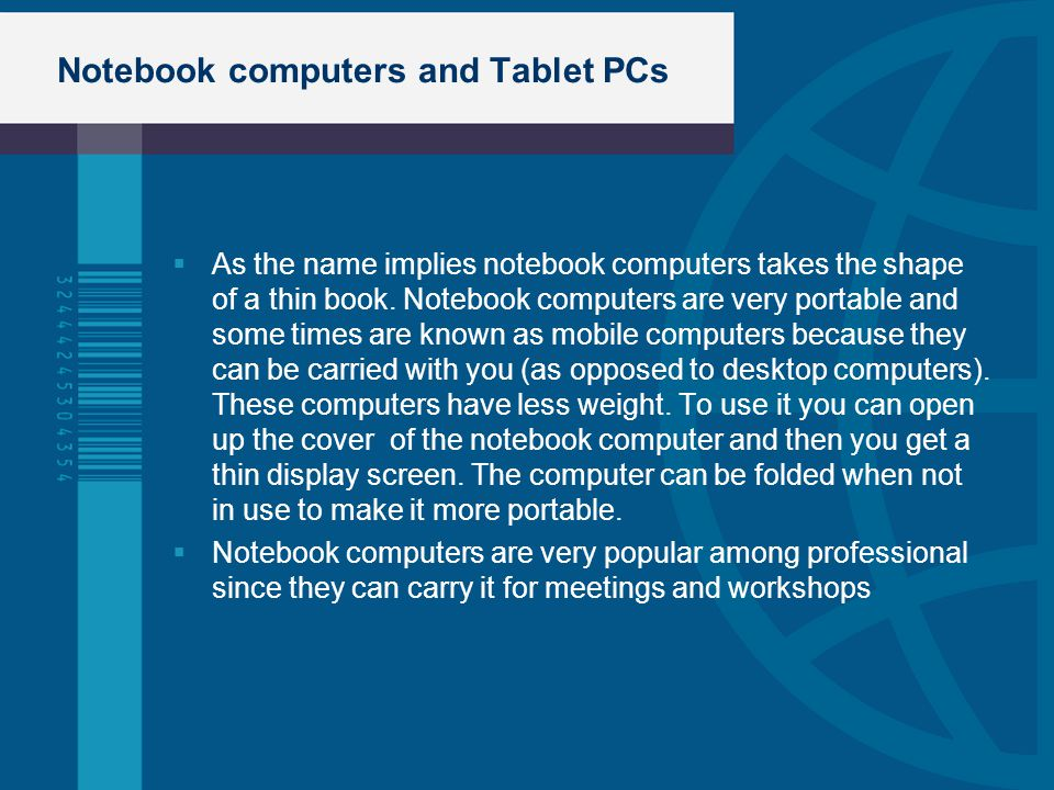 Notebook computers and Tablet PCs