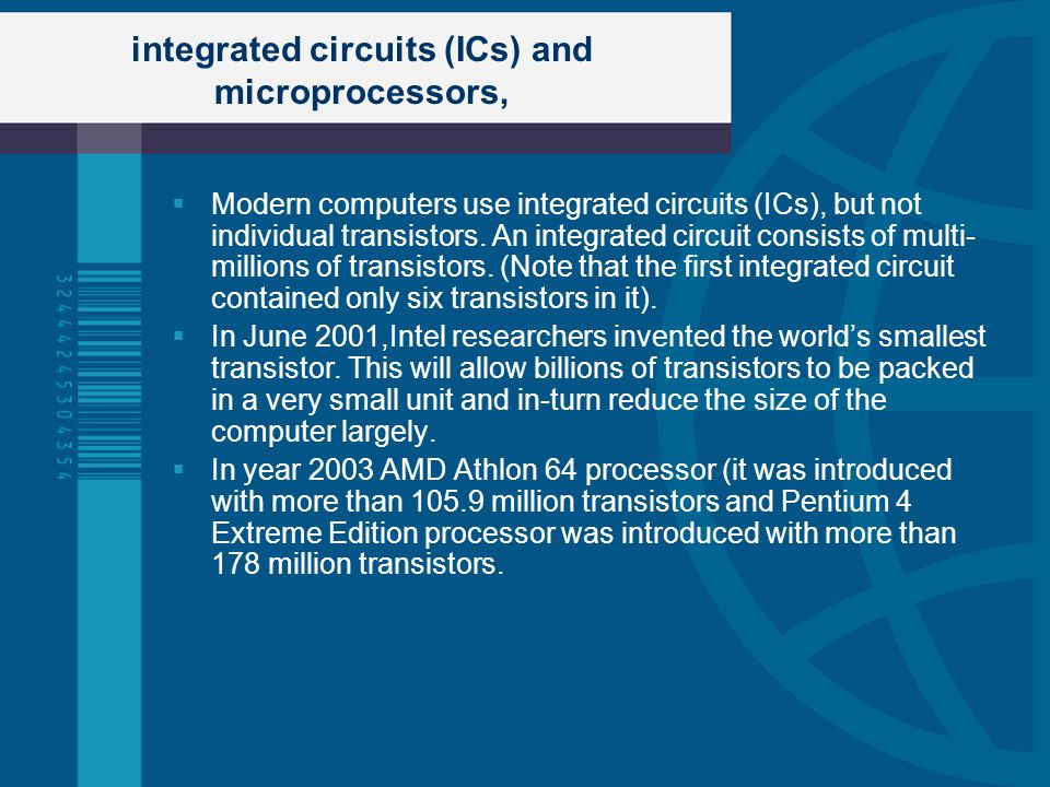 integrated circuits (ICs) and microprocessors,