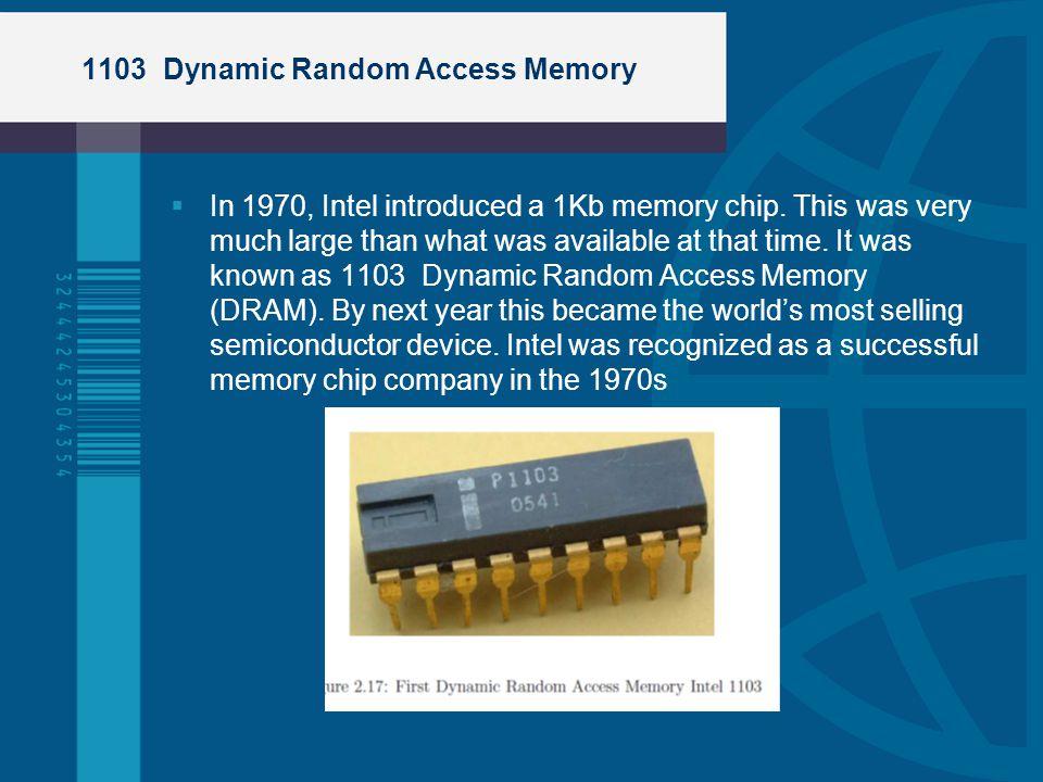 1103 Dynamic Random Access Memory