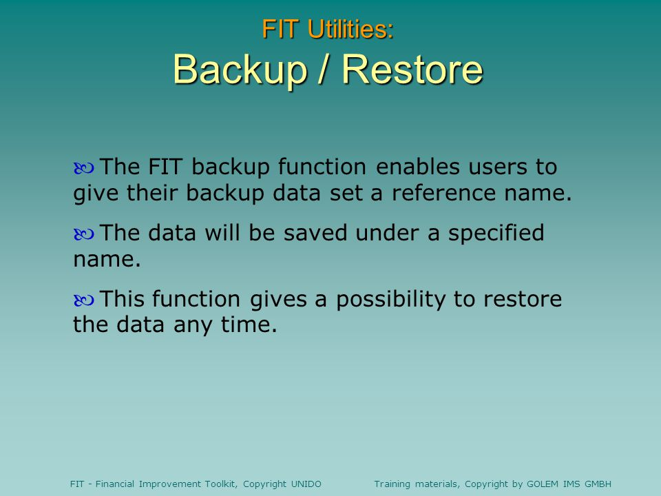 FIT Utilities: Backup / Restore