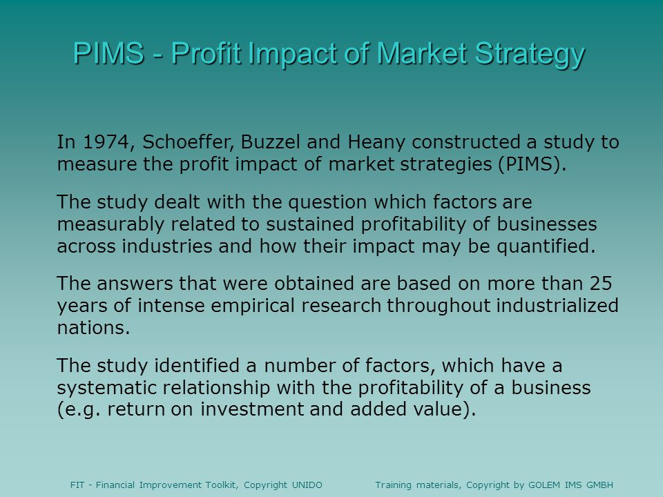 PIMS - Profit Impact of Market Strategy
