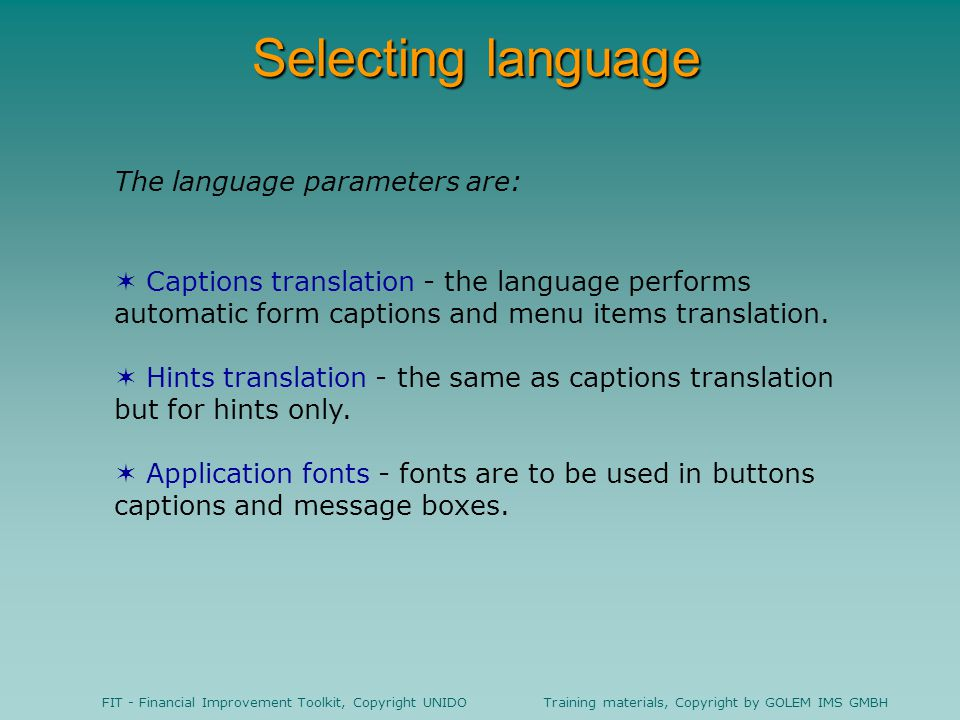 Selecting language The language parameters are: