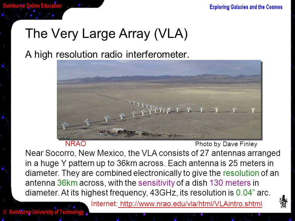 The Very Large Array (VLA)