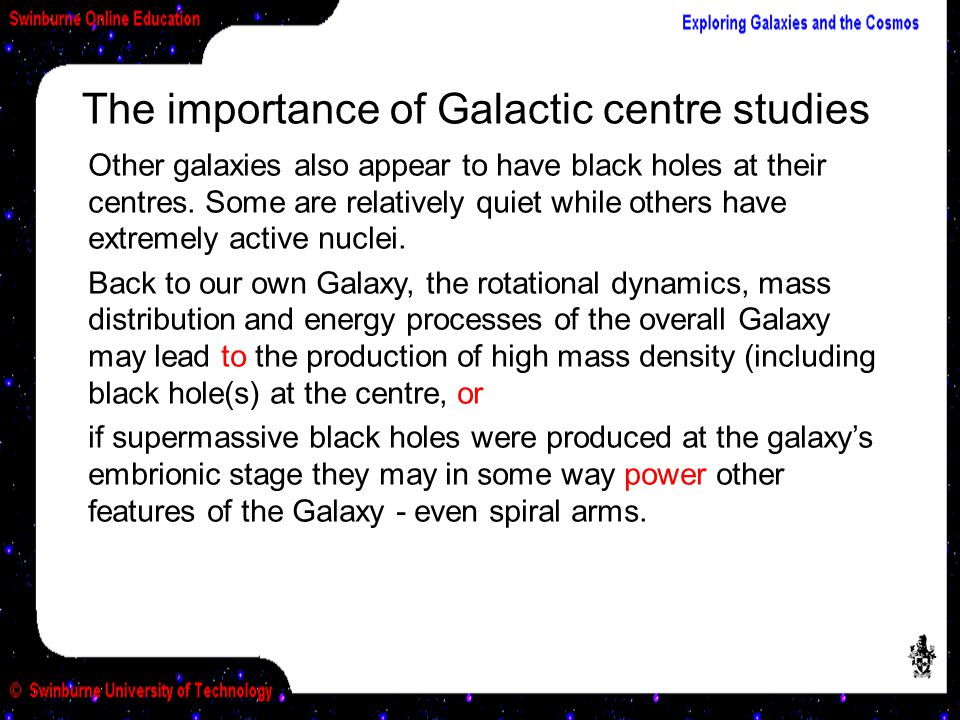 The importance of Galactic centre studies