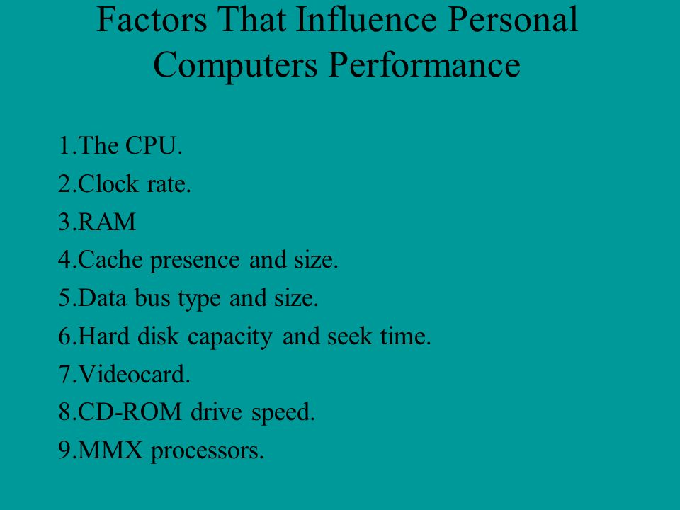 Factors That Influence Personal Computers Performance