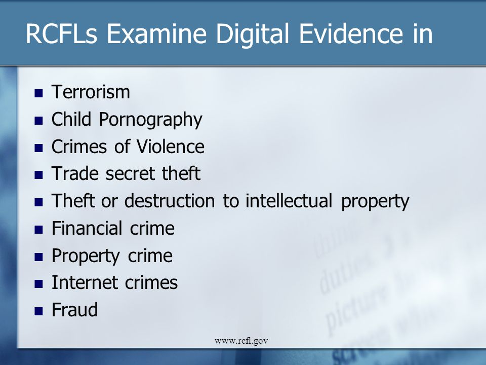 RCFLs Examine Digital Evidence in