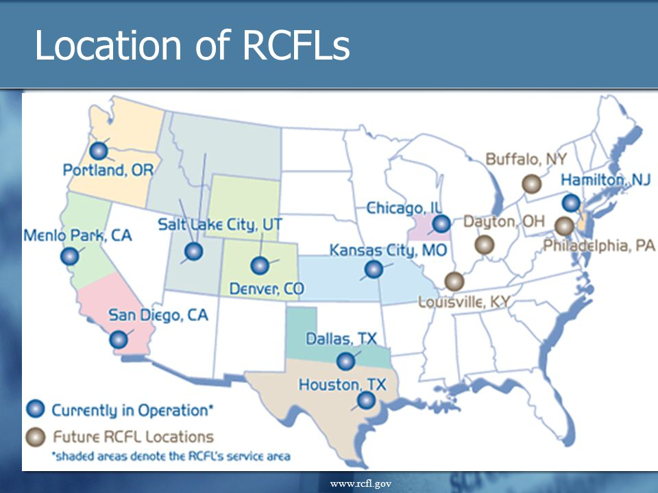 Location of RCFLs www.rcfl.gov www.rcfl.gov