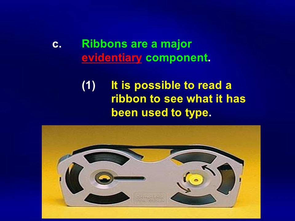 c. Ribbons are a major. evidentiary component. (1)