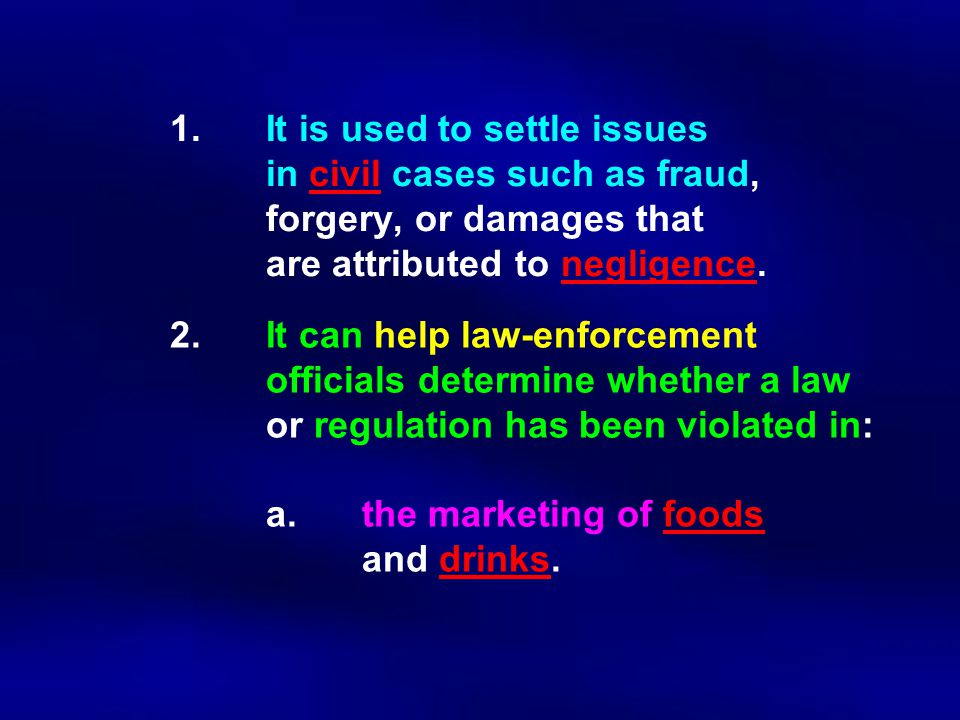 1. It is used to settle issues. in civil cases such as fraud,