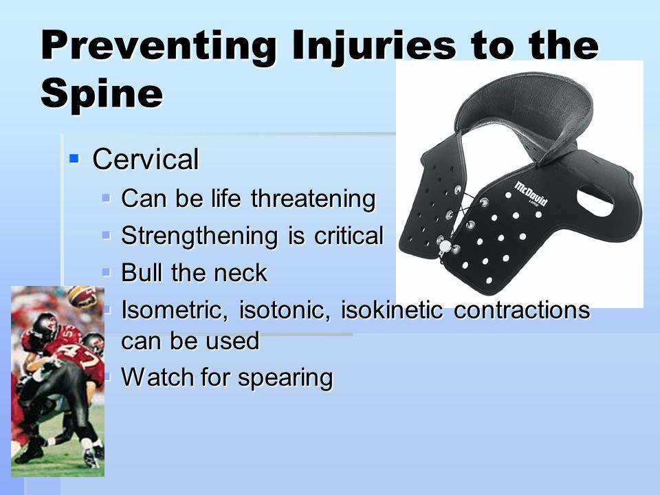 Preventing Injuries to the Spine