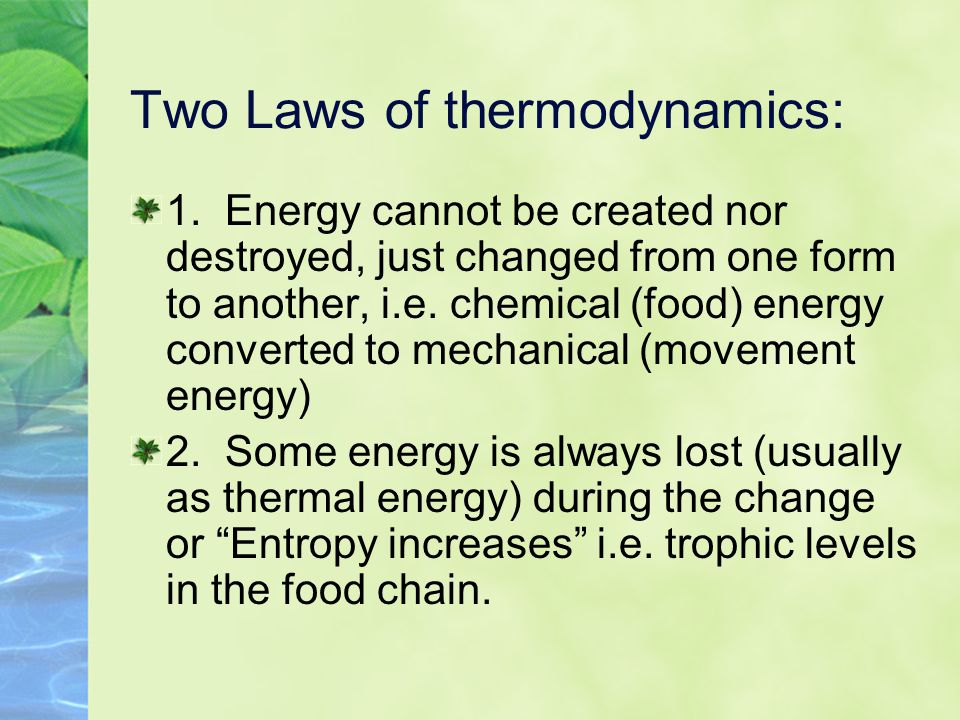 Two Laws of thermodynamics: