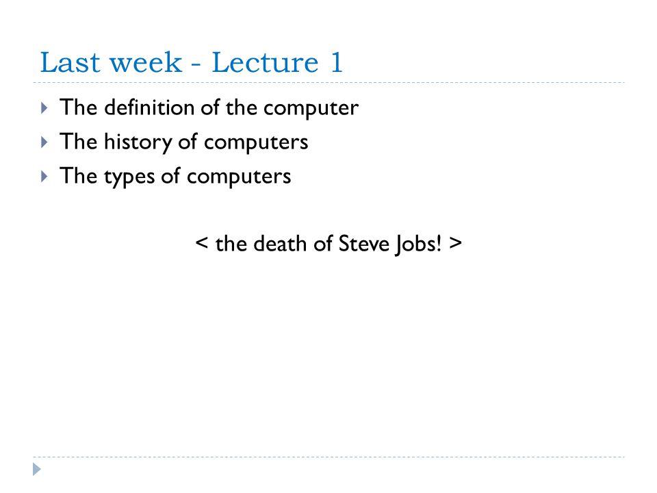 < the death of Steve Jobs! >