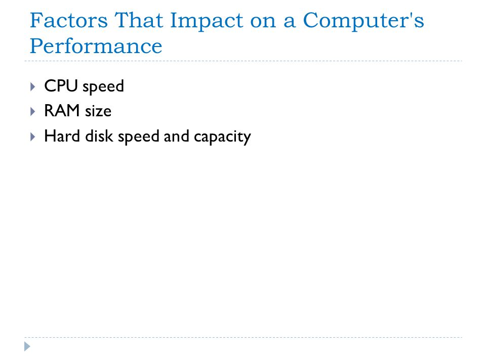 Factors That Impact on a Computer s Performance