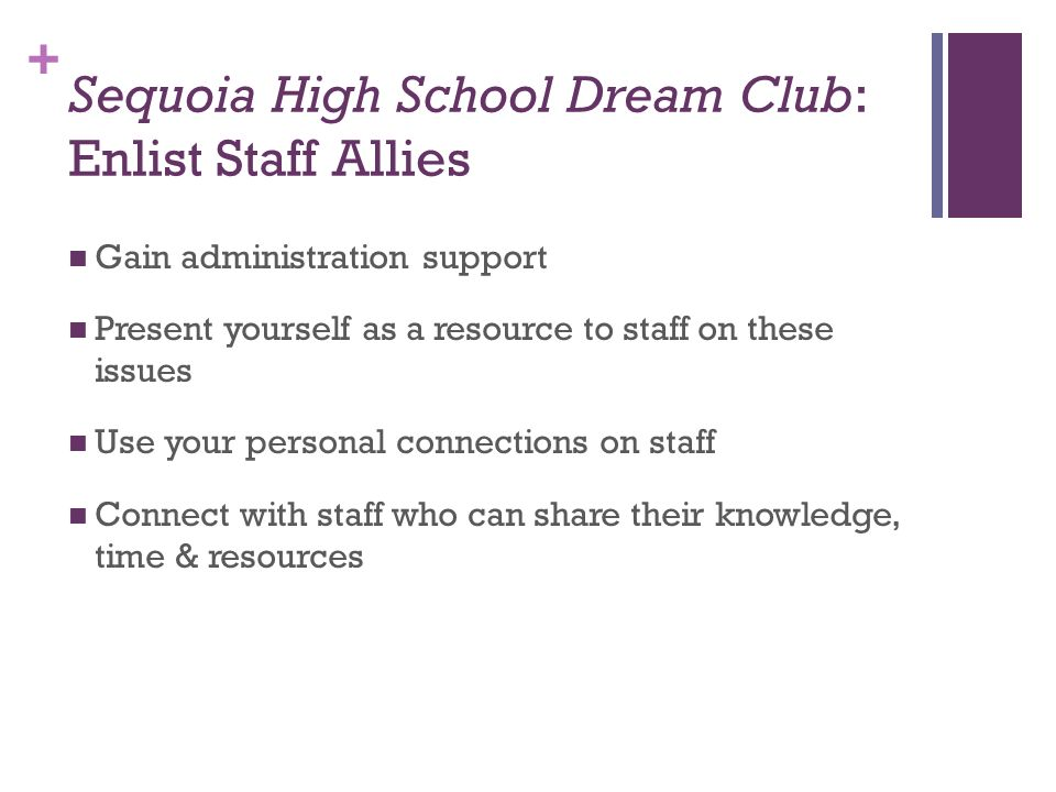 Sequoia High School Dream Club: Enlist Staff Allies