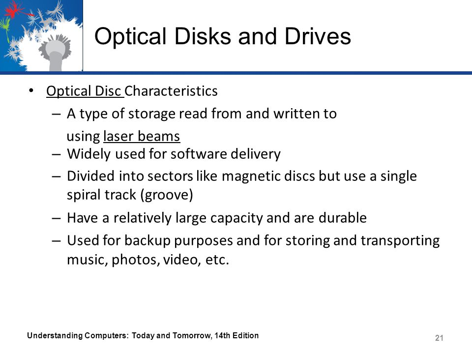 Optical Disks and Drives