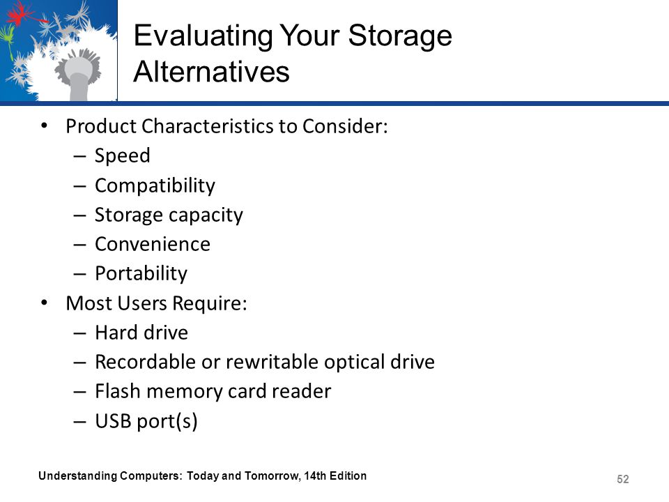 Evaluating Your Storage Alternatives