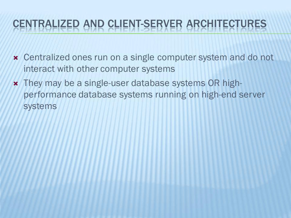 Centralized and Client-Server Architectures